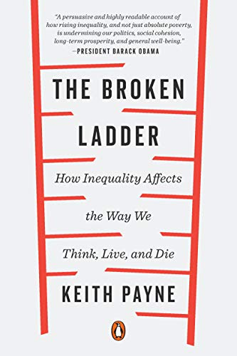 Pdf Politics The Broken Ladder: How Inequality Affects the Way We Think, Live, and Die