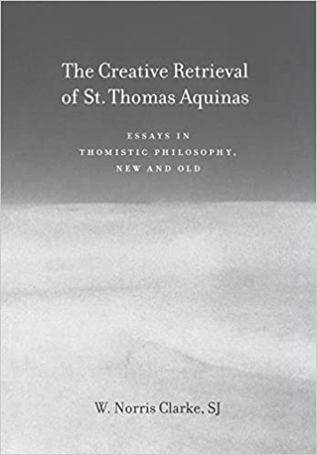 Thesis Statement Essays Amazoncom The Creative Retrieval Of Saint Thomas Aquinas Essays In  Thomistic Philosophy New And Old  W Norris Clarke Books Essay About Paper also Essay On My Mother In English Amazoncom The Creative Retrieval Of Saint Thomas Aquinas Essays  Best English Essays