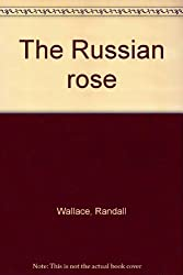 The Russian Rose