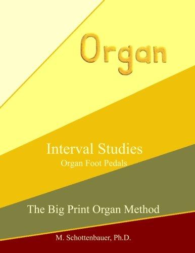 Download Interval Studies: Organ Foot Pedals (The Big Print Organ Method) pdf