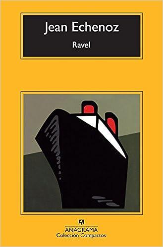 Ravel por Jean Echenoz epub
