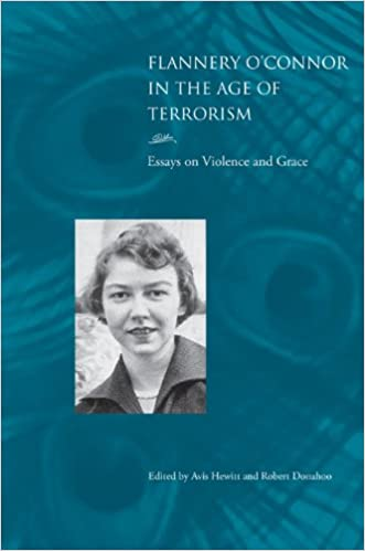 Amazon.com: Flannery O'Connor in the Age of Terrorism: Essays on ...