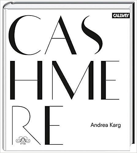 Cashmere: Origin, Manufacture and Design
