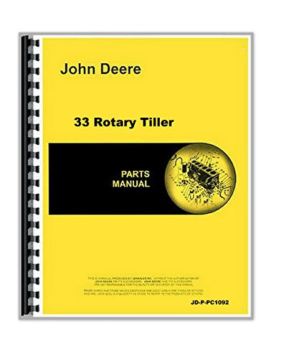 John Deere 33 Rotary Tiller Parts Manual Catalog [Paperback] [Jan 01, 1983] John Deere John Deere Parts Books