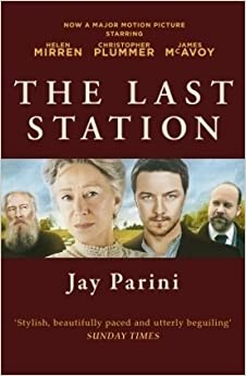 The Last Station: A Novel of Tolstoy's Final Year by Parini Jay (2009-11-10)