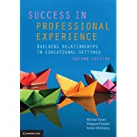 Success in Professional Experience: Building Relationships in Educational Settings