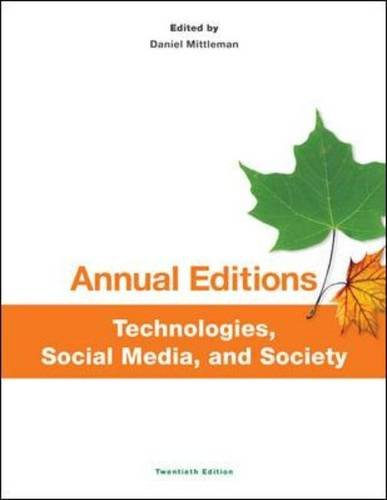 Annual Editions: Technologies, Social Media, and Society, 20/e (Annual Editions Computers in Society)