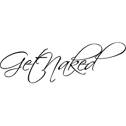 "GET NAKED VINYL DECAL BATHROOM WORDS LETTERS 6""X18.5"