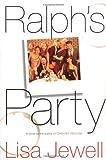 Ralph's Party:  A Novel