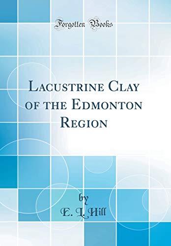 Lacustrine Clay of the Edmonton Region (Classic ()