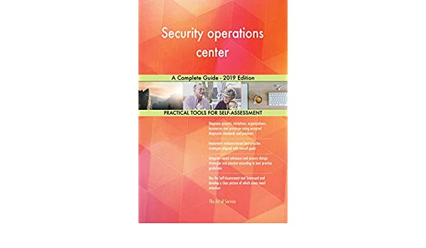 Amazon com: Security operations center A Complete Guide