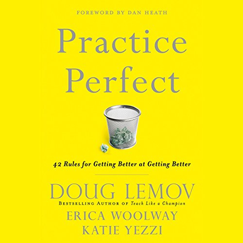 Practice Perfect: 42 Rules for Getting Better at Getting Better cover