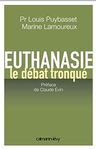 Euthanasie, le débat tronqué par Marine Lamoureux