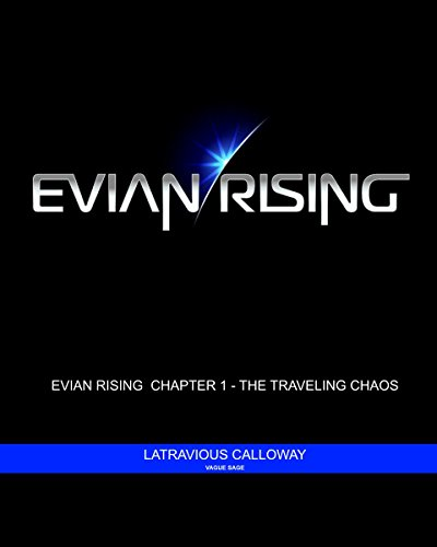 evian-rising-chapter-1-the-traveling-chaos-evian-rising-volume-1