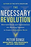 img - for Peter Senge: The Necessary Revolution : Working Together to Create a Sustainable World (Paperback); 2010 Edition book / textbook / text book