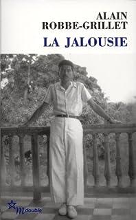 La jalousie, Robbe-Grillet, Alain