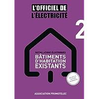 Installations Electriques Bâtiments d'habitation existants