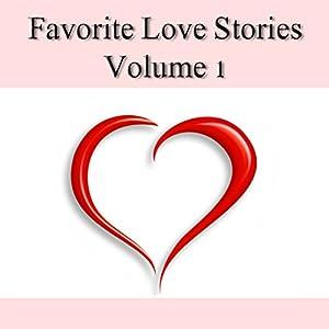 Favorite Love Stories, Volume 1 Audiobook