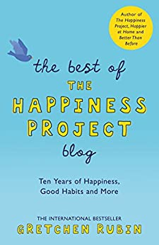 BEST HAPPINESS PROJECT BLOG Happiness ebook