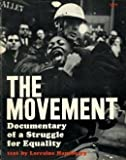 The Movement: Documentary of a Struggle for Equality