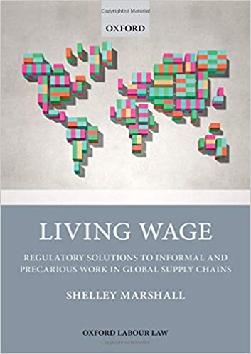 Living Wage Regulatory Solutions to Informal and Precarious Work in Global Supply Chains