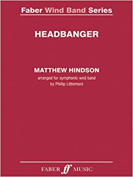 Book Headbanger: Score & Parts (Faber Edition: Faber Wind Band Series)