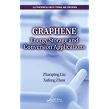 Graphene: Energy Storage and Conversion Applications (Electrochemical Energy Storage and Conversion)