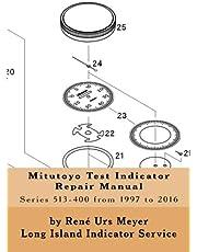 Mitutoyo Test Indicator Repair Manual