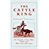 The Cattle King
