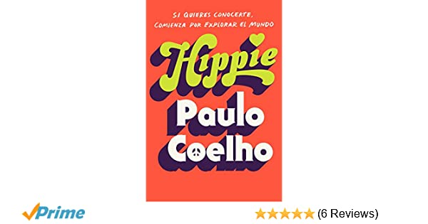 Hippie (En español) (Spanish Edition): Paulo Coelho: 9780525565208: Amazon.com: Books