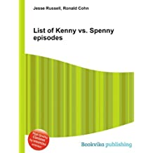 List of Kenny vs. Spenny episodes