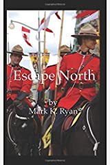 Escape North Paperback
