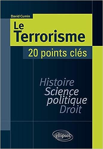 Amazon Fr Le Terrorisme Histoire Science Politique