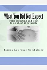 What You Did Not Expect Kindle Edition