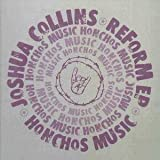 JOSHUA COLLINS Reform EP 12
