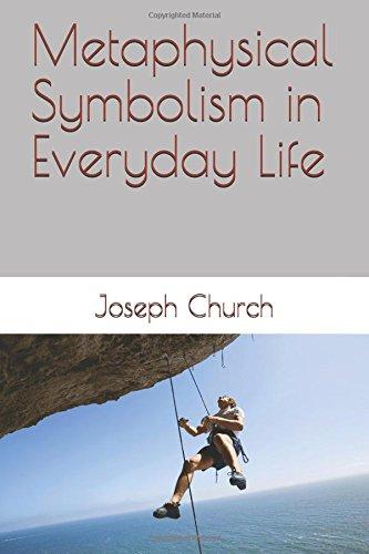 Metaphysical Symbolism in Everyday Life pdf epub