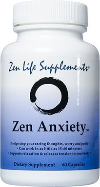 Zen Anxiety - Quickly Stop Your Anxiety, Worry And Panic With 8 Natural Herbs, Amino Acids And ()