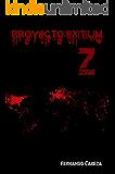 Proyecto Exitium Z