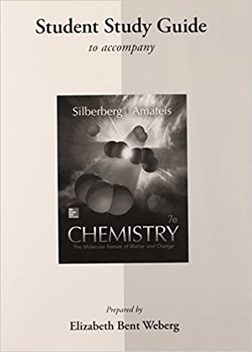 Student Study Guide For Silberberg Chemistry The Molecular
