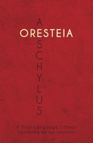 Aeschylus' Oresteia: A Dual Language Edition by Faenum Publishing, Ltd.