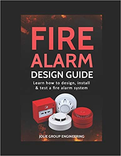 Fire Alarm Design Guide Learn How To Design Install And
