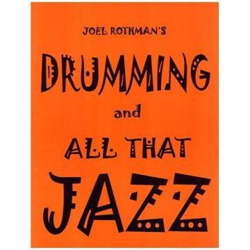 Charles Dumont & Son Joel Rothman Drumming and All That Jazz