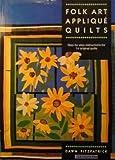 Folk Art Applique Quilts