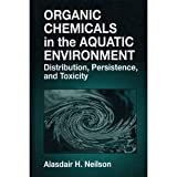 img - for Organic Chemicals in the Aquatic Environment Distribution, Persistence, and Toxicity book / textbook / text book
