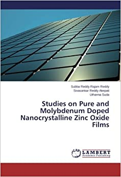 Book Studies on Pure and Molybdenum Doped Nanocrystalline Zinc Oxide Films
