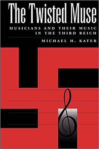 The Twisted Muse: Musicians and Their Music in the Third ...
