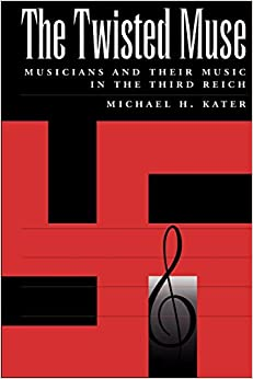 Descargar Libros Ebook Gratis The Twisted Muse: Musicians And Their Music In The Third Reich It PDF