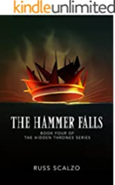 The Hammer Falls (Hidden Thrones Book 4)
