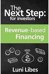 The Next Step for Investors: Revenue-based Financing Paperback