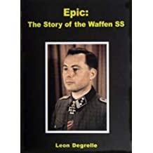 Epic: The Story of the Waffen SS by Leon Degrelle (1983-08-30)